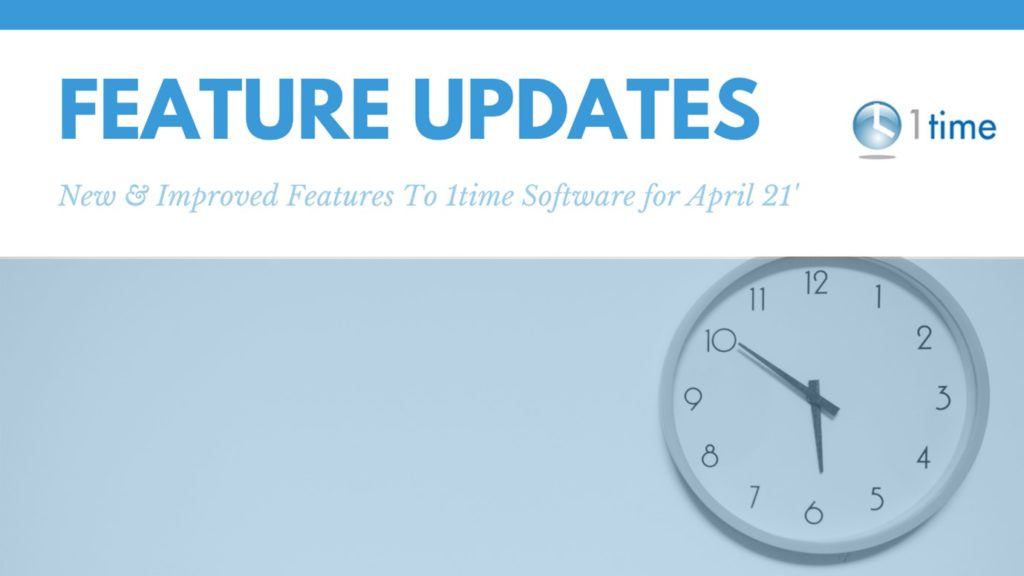 Feature Updates on 1Time